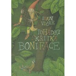Pohádky Skřítka Bonifáce